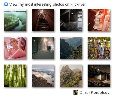 Dmitri Korobtsov - View my most interesting photos on Flickriver