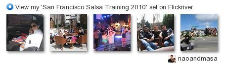 naoandmasa - View my 'San Francisco Salsa Training 2010' set on Flickriver