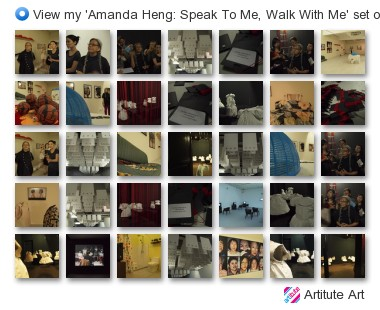 View more photos of 'Amanda Heng: Speak To Me, Walk With Me'